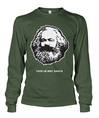 This Is Not Santa - Karl Marx Long Sleeve Shirt