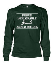 Load image into Gallery viewer, Proud Deplorable Armed Infidel Long Sleeve Shirt