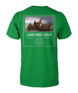 Americans - Willing to Cross A Frozen River to Kill You(Image On Back)- Delaware- Short Sleeve