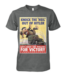 "Knock The ""Heil"" Out of Hitler Vintage Poster Tee"