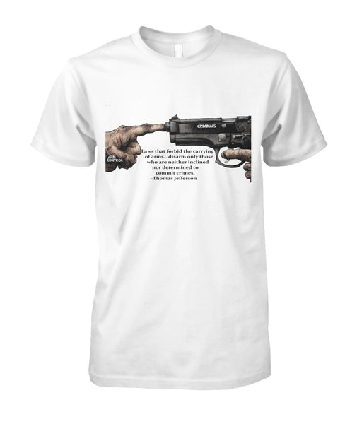 Thomas Jefferson Anti Gun Control Tee