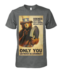 Smokey The Bear Only You Can Prevent Big Government Tee