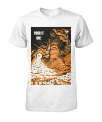 Pour It On WWII Vintage Poster Tee