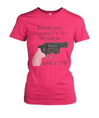Equality since 1791 - Women Pro Gun Tee