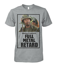 Load image into Gallery viewer, Full Metal Retard Tee