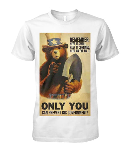 Smokey The Bear - Only You Can Prevent Big Government