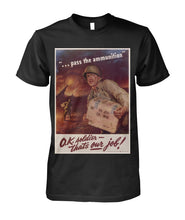 Load image into Gallery viewer, Pass the Ammunition Vintage War Poster Tee