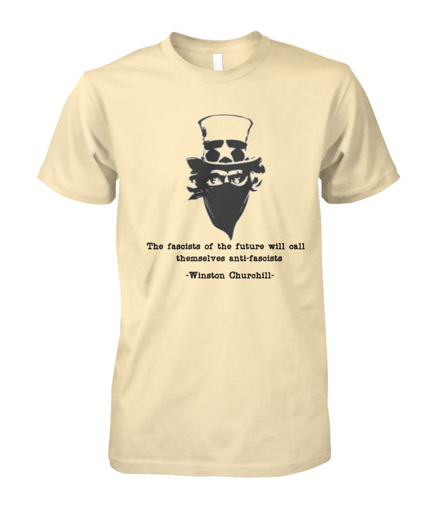Churchill Quote Anti-Antifa Tee