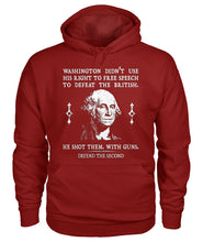 Load image into Gallery viewer, Washington Didn't Use His Right To Free Speech To Defeat The British Hoodie