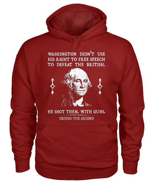Washington Defeated the British with Guns Hoodie