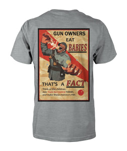 Gun Owners Eat Babies (back) Tee