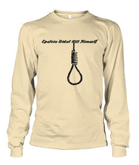 Epstein Didn't Kill Himself - Noose-Long Sleeve Shirt