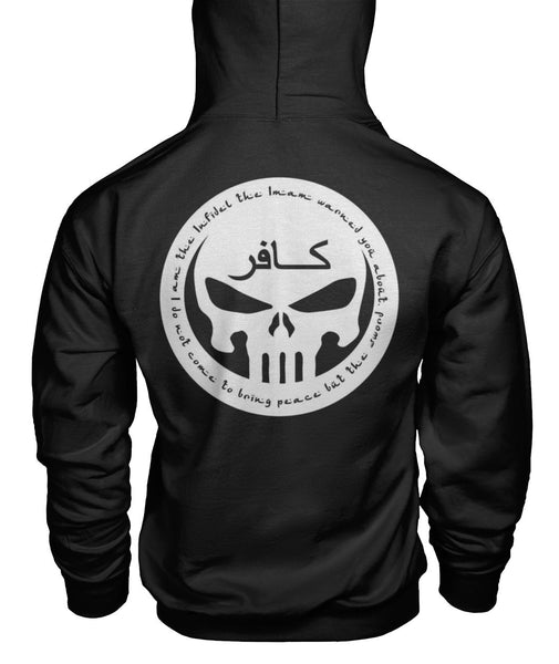 Infidel Punisher Hoodie - I Am the One Imam Warned You About Unisex Hoodie/ Image On Back