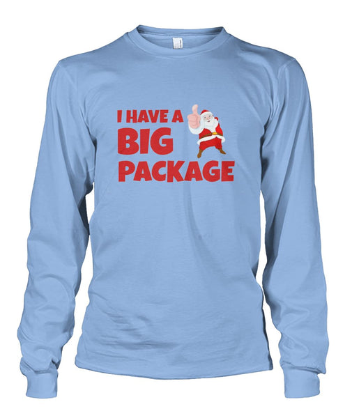 I Have A Big Package- Santa Long Sleeve Shirt