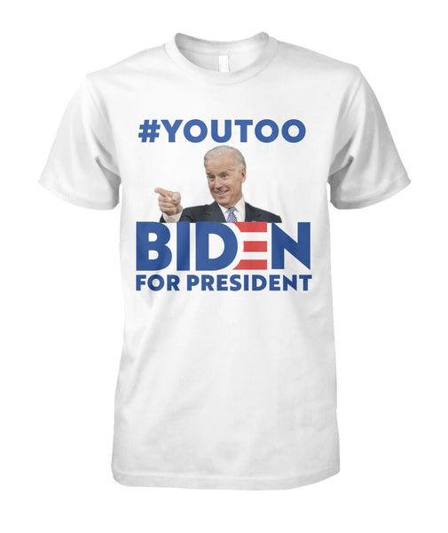 #youtoo Biden You Too Tee
