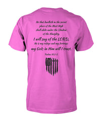 Psalm 91:1-2  He is My Refuge and My Fortress Tee