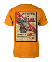 Load image into Gallery viewer, Gun Owners Eat Babies (back) Tee