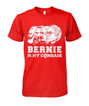 Load image into Gallery viewer, Bernie Is My Comrade Tee