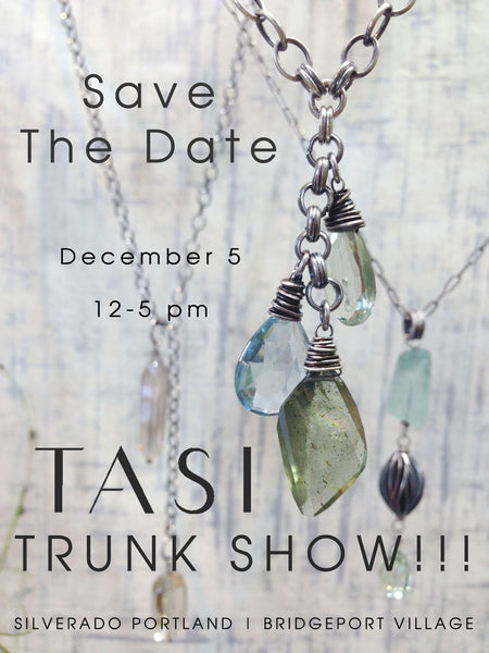 Save the Date: Tasi Trunk Show at Silverado Portland!