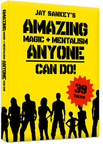 AMAZING MAGIC + MENTALISM ANYONE CAN DO