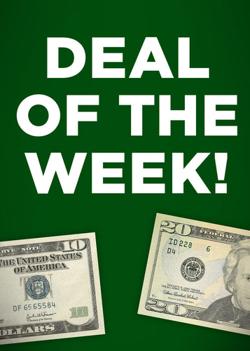 DEAL OF THE WEEK!