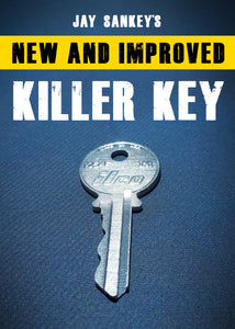 KILLER KEY (NOW ON BACK ORDER!)