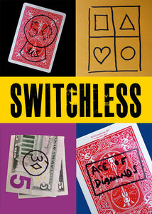 SWITCHLESS