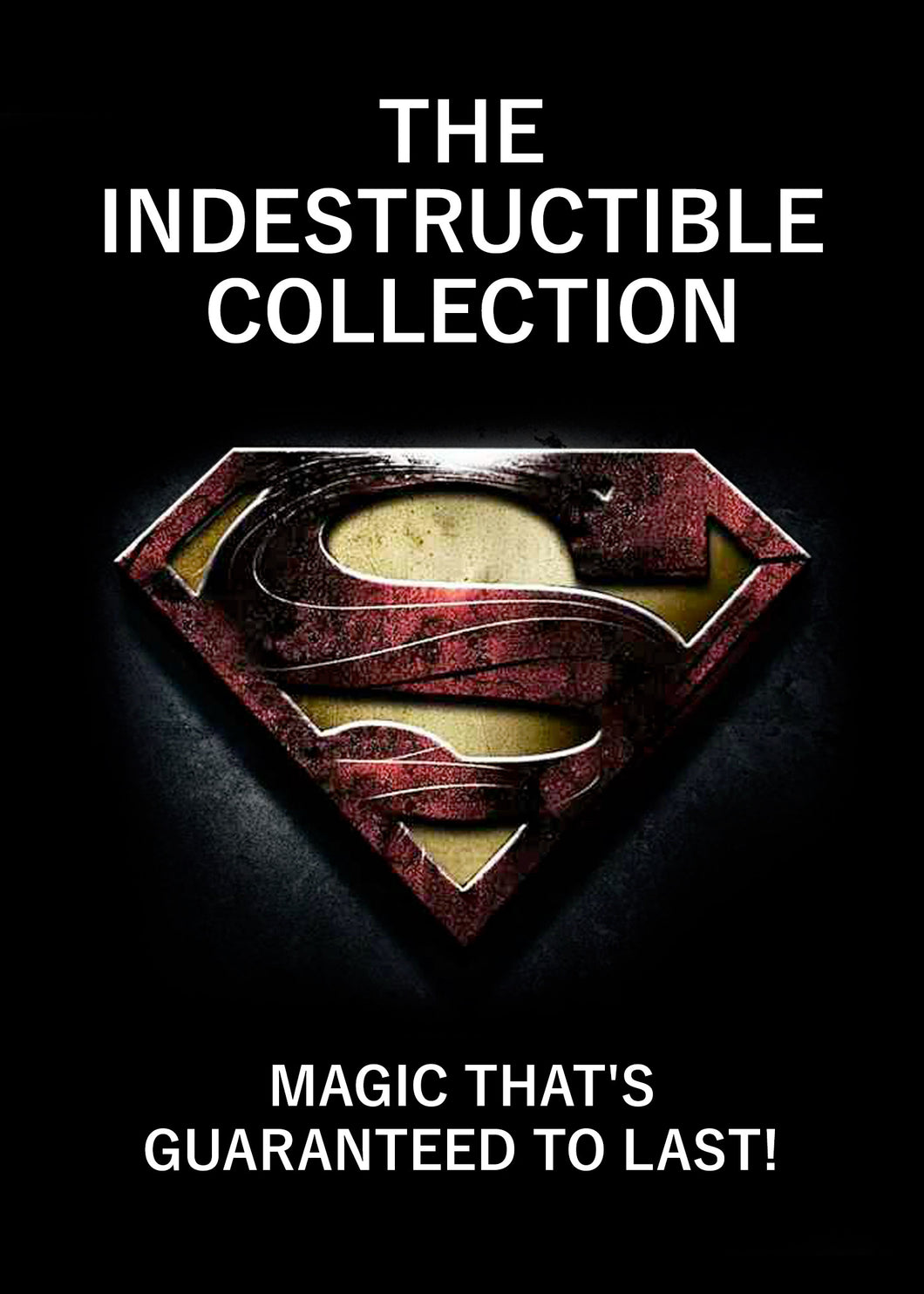 INDESTRUCTIBLE COLLECTION