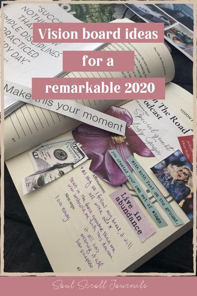 Vision board ideas for a remarkable 2020