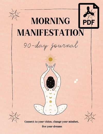 Morning manifestation 90-day journal PDF