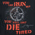 YOU WILL ONLY DIE TIRED T-SHIRT (BLACK) 3