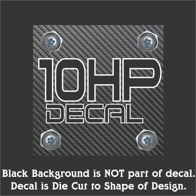 10 HP - Hi-Performance Vinyl Decal (4