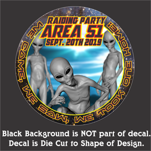 "Area 51 Raid- Hi-Performance Vinyl Decal (5"" Round)"