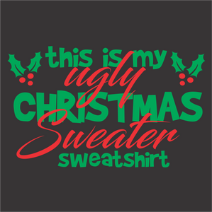 Ugly Sweater Sweatshirt