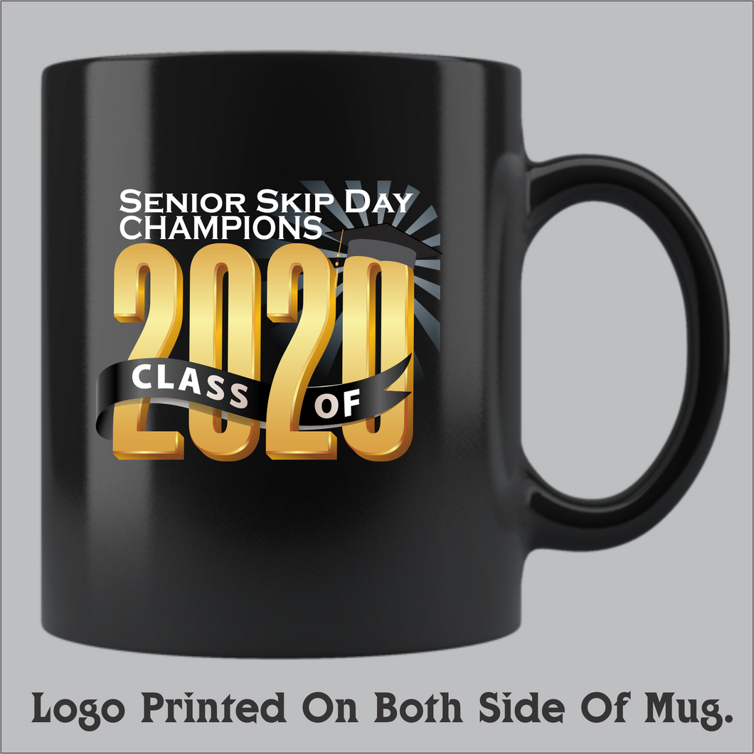 Class of 2020 Skip Day Champions Coffee Mug (11oz and 15oz available)