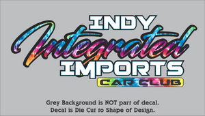 Indy Integrated Imports Car Club Decals