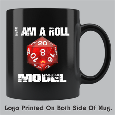 I'm a Roll Model Coffee Mug (11oz and 15oz available)