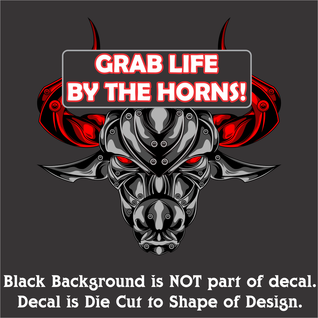 Grab Life By The Horns Decal (4