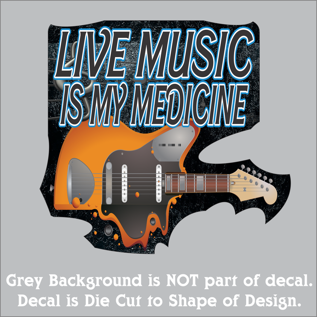 Live Music is My Medicine - Hi-Performance Decal (4