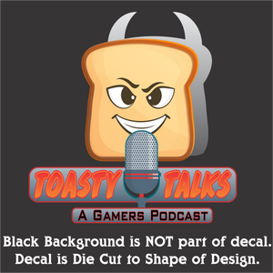 "Toasty Talks Gamers Podcast Decal (4""x4"", 6""x6"", & 10""x10"")"