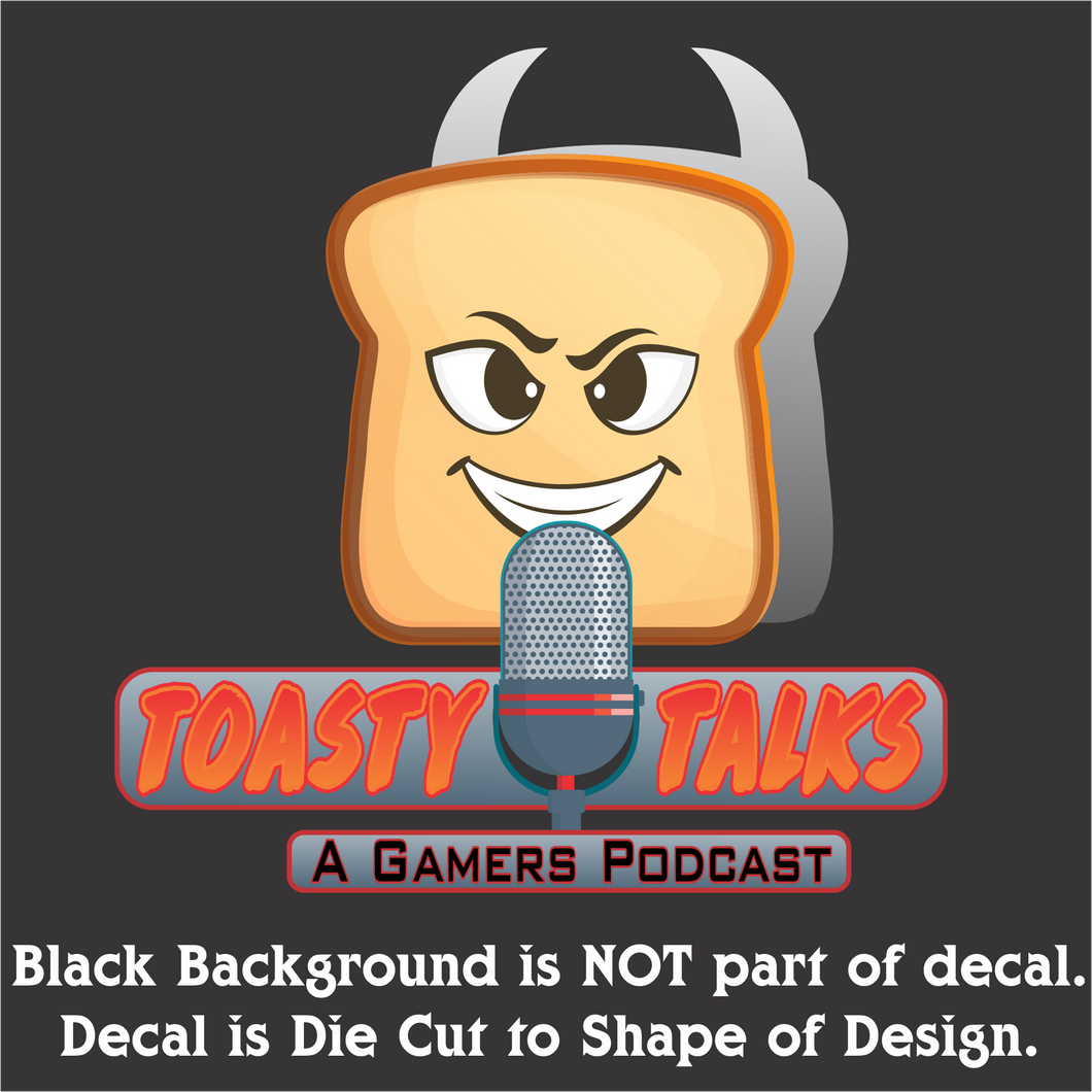 Toasty Talks Gamers Podcast Decal (4