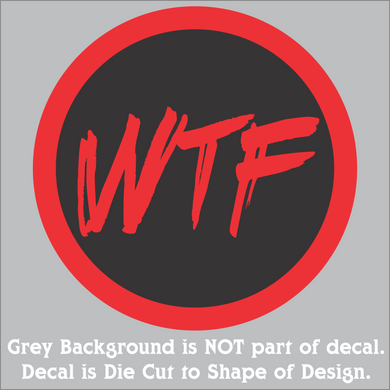 WTF Hi-Performance Vinyl Decal (8 Colors/2 Sizes)