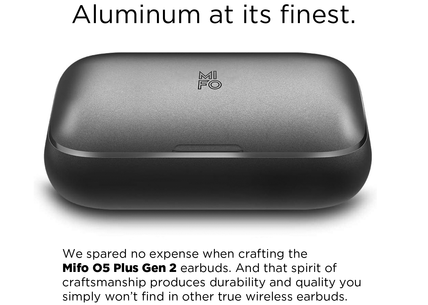 Mifo O5 Plus Gen 2 Earbuds Charging Case