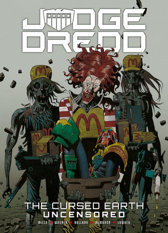 Judge Dredd: The Cursed Earth Uncensored (Paperback)