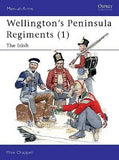 Wellingtons Peninsular Regiments - The Irish