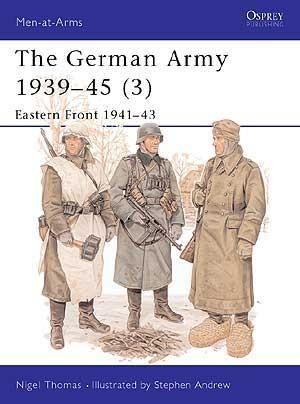 The German Army 1939-45 (3) Eastern Front 1941-43