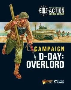 Digital Bolt Action Campaign: D-Day: Overlord Ebook