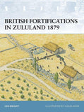 British Fortifications in Zululand 1879