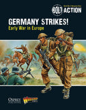 Digital Germany Strikes!: Early War in Europe - Bolt Action Theatre Book eBook