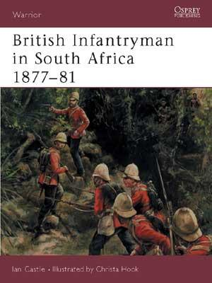 British Infantryman in South Africa 1877-81
